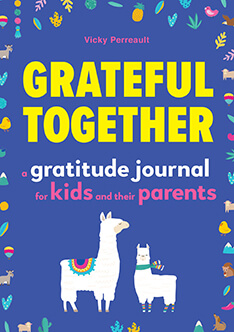 Grateful Together: A gratitude journal for kids and their parents